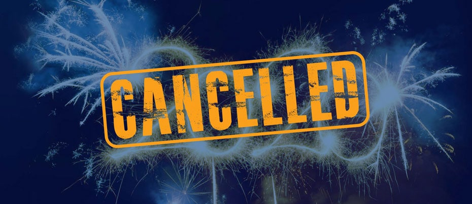 Fireworks with the word Cancelled superimposed