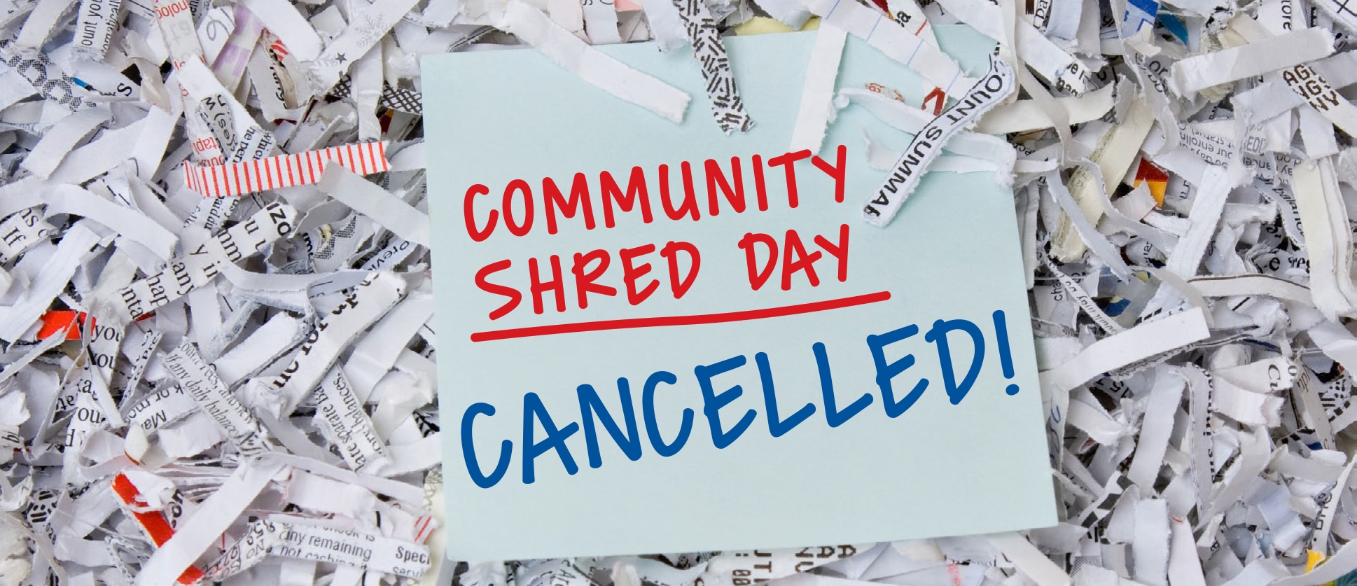 Shred Day cancelled