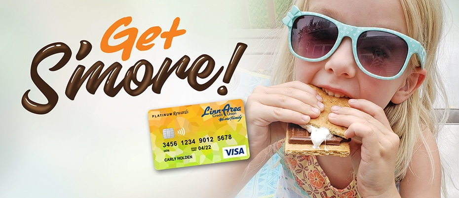Little girl eating a s'more with text: Get S'more and a credit card graphic