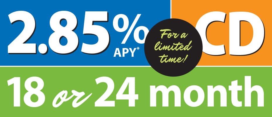 Color block graphic with text: 2.85% APY on 18 or 24 month CD