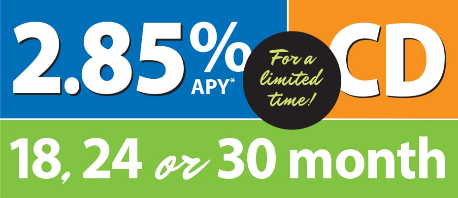 Graphic: 2.85% APY, 18, 24 or 30 month CD, for a limited time
