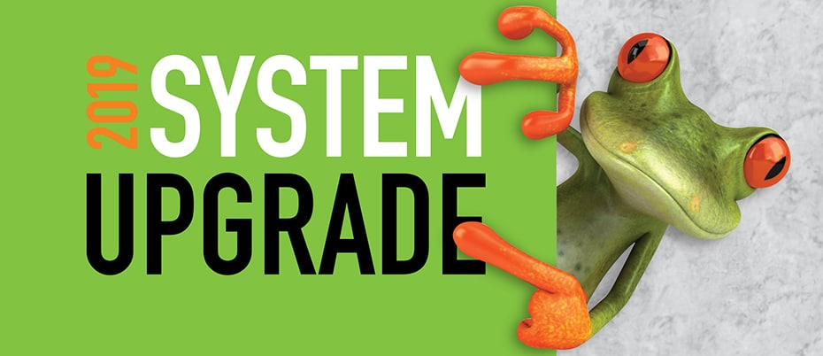 Cartoon frog pointing to text: 2019 System Upgrade